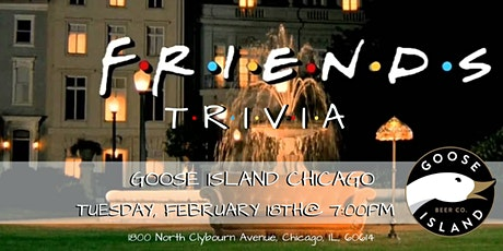Friends Trivia at Goose Island Chicago tickets