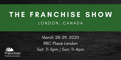 The Franchise Show: London, Canada tickets