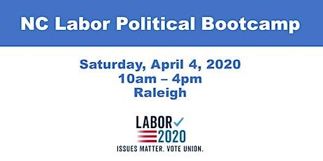 NC Labor Political Activist Bootcamp tickets