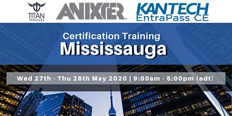 Mississauga Kantech CE Certification - Anixter tickets