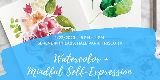 Watercolor + Mindful Self-Expression Workshop