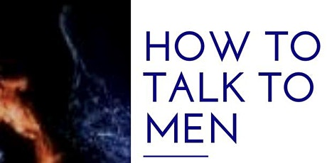 Free How to Talk to Men Preview tickets