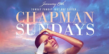 Chapman & Kirby Sunday Funday: MLK Edition Brunch | Day | Night Party tickets