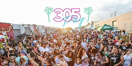 7th Annual 305 DAY Block Party