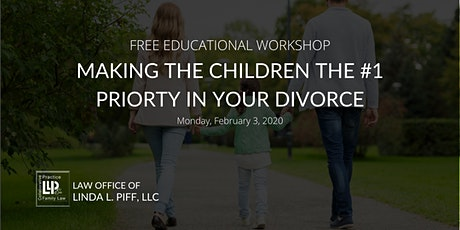 Making The Children The #1 Priority In Divorce tickets