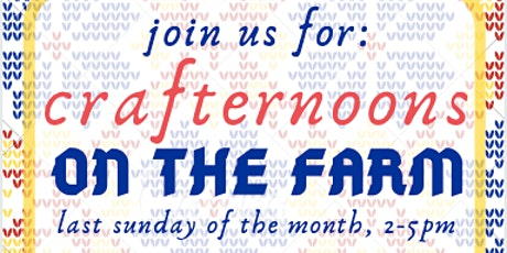 Crafternoons on the Farm! tickets