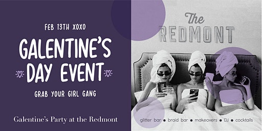 Galentine's Pajama Party at The Redmont
