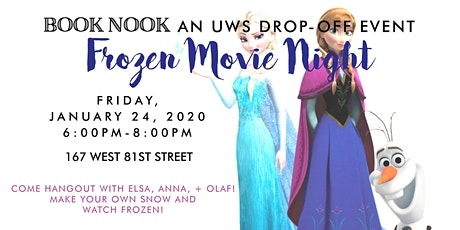 Frozen Movie Night + Make your Own Snow Drop Off Event   UWS tickets