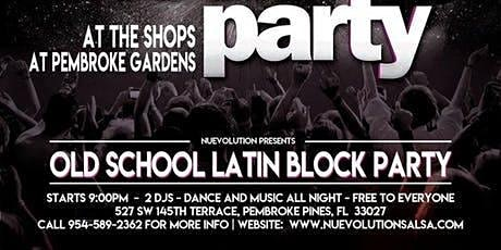 Old School Latin Block Party - April 2020