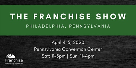 The Franchise Show: Philadelphia, PA tickets