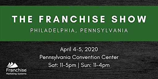 The Franchise Show: Philadelphia, PA