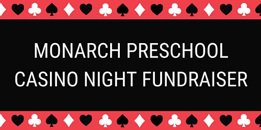Monarch Preschool Casino Night Fundraiser