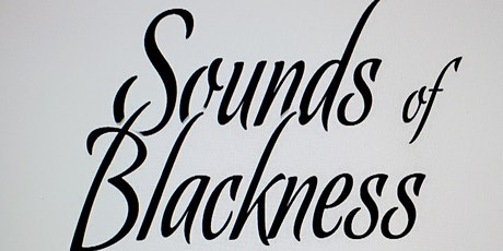 Sounds of Blackness, A Celebration of Black History tickets