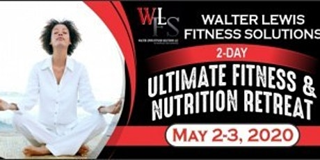 2-Day Ultimate Fitness and Nutrition Retreat tickets