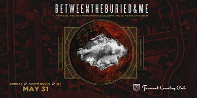 An Evening with Between the Buried and Me