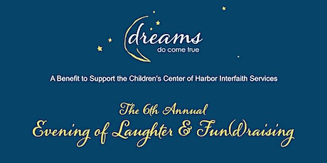 Dreams Do Come True - 6th Annual South Bay Auxiliary of HIS Comedy & Magic Club Event tickets