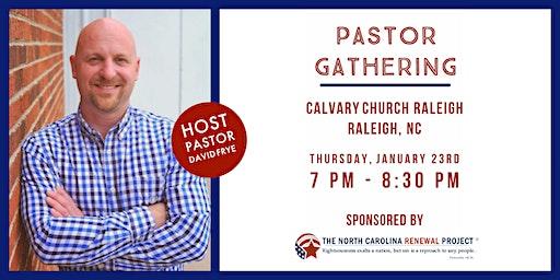 Pastor Gathering - Raleigh, NC
