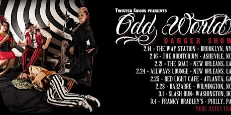 Twisted Circus presents The Odd World Danger Show tickets