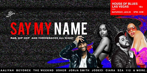 Say My Name (R&B + Hip-Hop Dance Party)