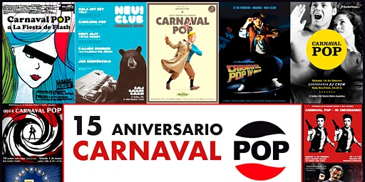 CARNAVAL POP 2020, 15 ANIVERSARIO