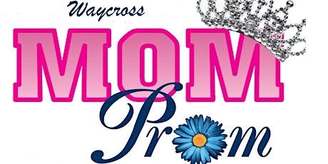 Mom Prom Waycross 2020 tickets
