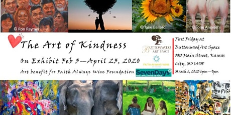 """""""The Art of Kindness"""" First Friday tickets"""