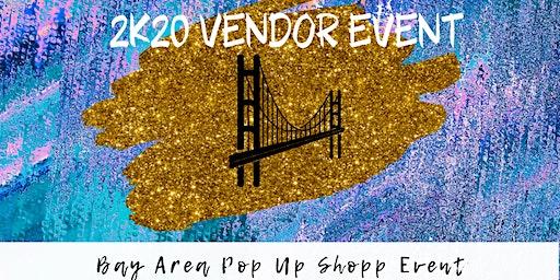 An 2K20 Bay Area Vendor Event