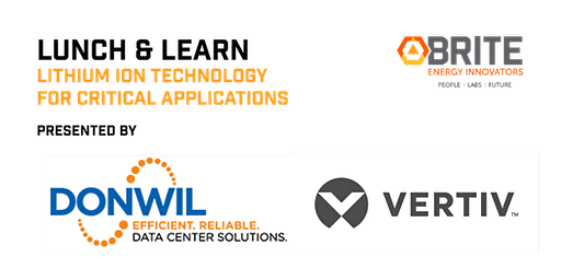 Lunch & Learn: Lithium Ion Technology for Critical Applications