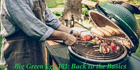 Big Green Egg 101 Shop Class (Ticket required) tickets