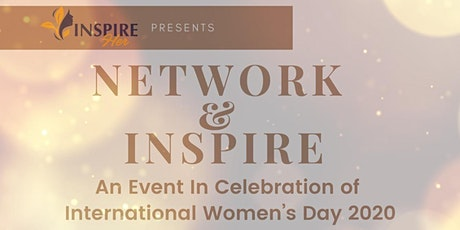 Network & Inspire: Celebrating International Women's Day 2020 tickets