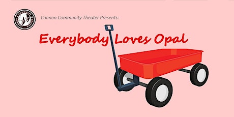 Cannon Community Theater: Everybody Loves Opal tickets