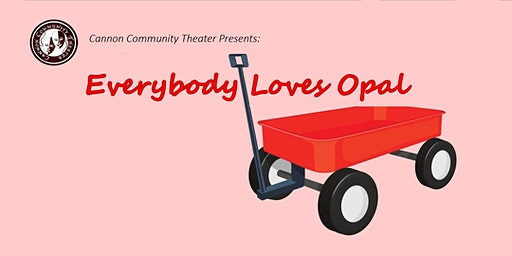 Cannon Community Theater: Everybody Loves Opal