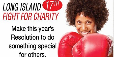 17th Annual Long Island Fight for Charity 2020 tickets