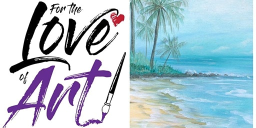 Paint and Sip Class: Paradise Island
