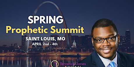 Spring Prophetic Summit - ST. LOUIS, MO tickets