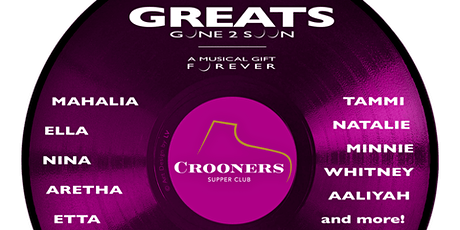 Greats Gone 2 Soon: AN ETTA JAMES EXPERIENCE tickets