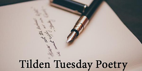 Tilden Tuesday Poetry Invitational tickets