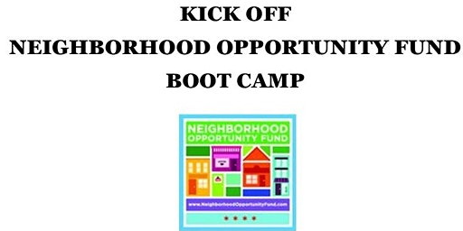 Kick Off Neighborhood Opportunity Fund Bootcamp