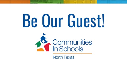 Communities In Schools of North Texas Showcase and Lunch