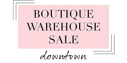 boutique warehouse sale {west omaha // 10-4}