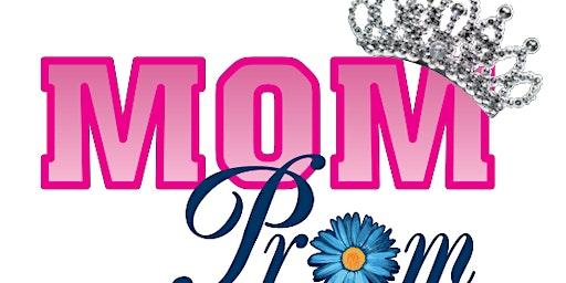Mom Prom Waycross 2020