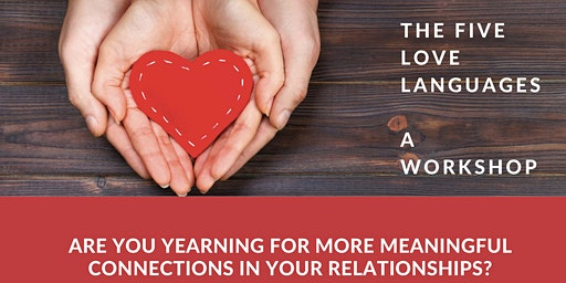 The 5 Love Languages; a workshop