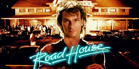 Drunken Cinema: ROAD HOUSE (1989) tickets