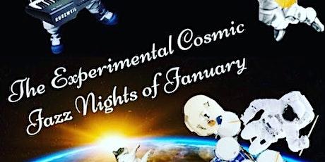 The Experimental Cosmic Jazz Nights of January tickets