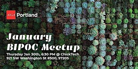 AIGA Portland January BIPOC Creative Meetup tickets