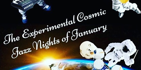 The Experimental Cosmic Jazz Nights of January tickets