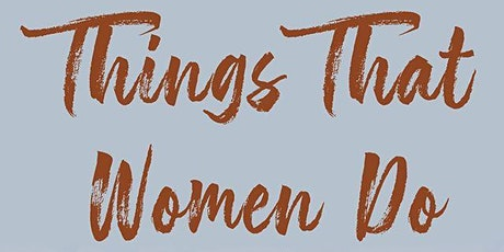 Things That Women Do Release After Party at The Sly Grog Lounge! tickets