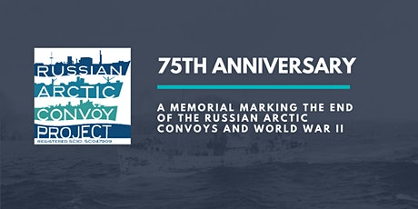 75th Anniversary of Russian Arctic Convoys  tickets