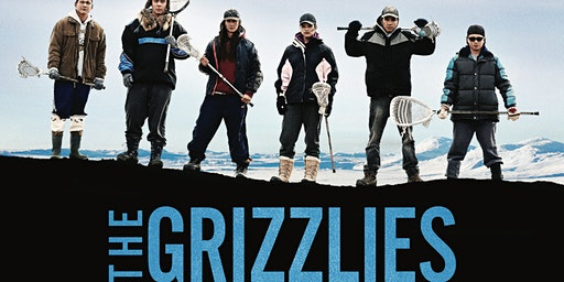 The Grizzlies Movie Screening & We Matter Presentation
