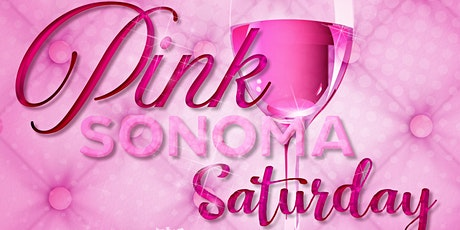 PINK Sonoma Saturday tickets